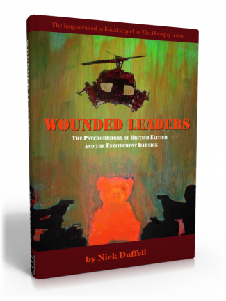 Wounded Leaders: the Psychohistory of British Elitism and the Entitlement Illusion image 1